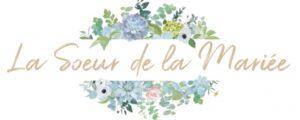 la soeur de la mariée blog mariage